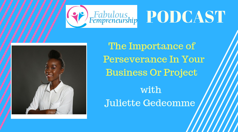 The Importance Of Perseverance In Your Business Or Your Project