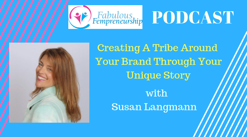 Creating A Tribe Around Your Brand Through Your Unique Story