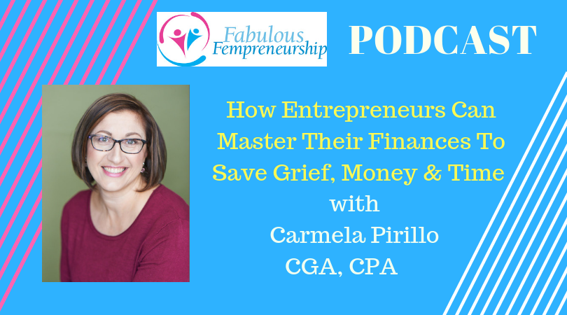 How Entrepreneurs Can Master Their Finances To Save Grief, Money And Time