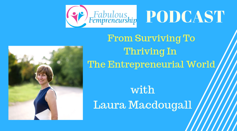 From Surviving To Thriving In The Entrepreneurial World