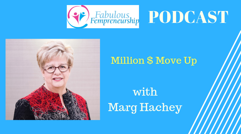 Million Dollar Move Up – Growing Your Business