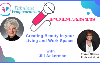 Creating Beauty in your Living and Work Spaces