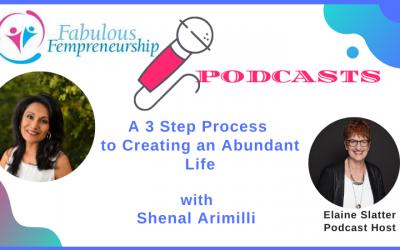 A 3 Step Process To Creating An Abundant Life