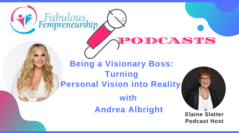 Being a Visionary Boss