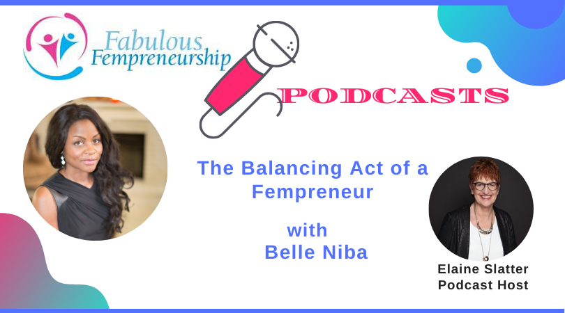 The Balancing Act of a Fempreneur