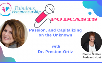 Passion and Capitalizing on the Unknown