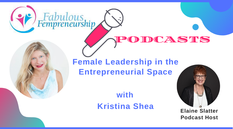 Female Leadership in the Entrepreneurial Space