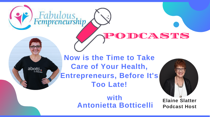 Now is the Time to Take Care of Your Health, Entrepreneurs, Before It's Too Late!