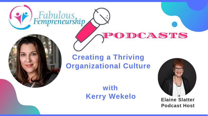 Creating a Thriving Organizational Culture