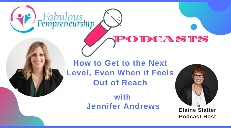 How to Get to the Next Level, Even When it Feels Out of Reach
