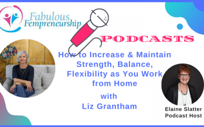How to Increase and Maintain Strength, Balance, Flexibility and Mobility As You Work From Home