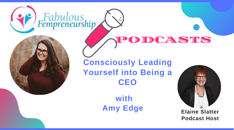Consciously Leading Yourself into Being a CEO