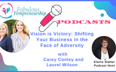 Vision is Victory: Shifting Your Business in the Face of Adversity